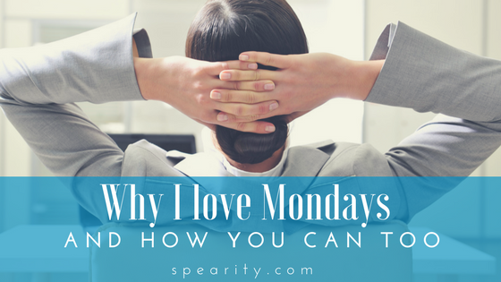 Why We Love Monday and How You Can Too