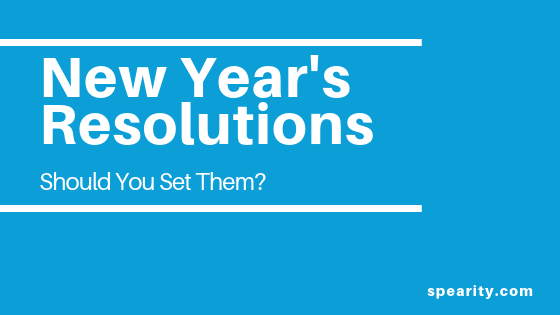 New Year's Resolutions – Should You Set Them?