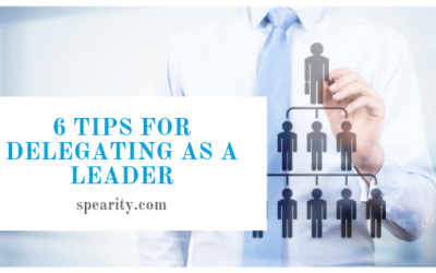 6 Tips for Delegating as a Leader