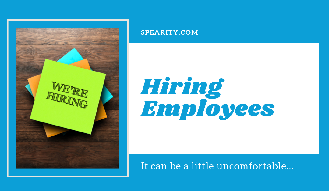 Hiring Employees: It Can Be a Little Uncomfortable