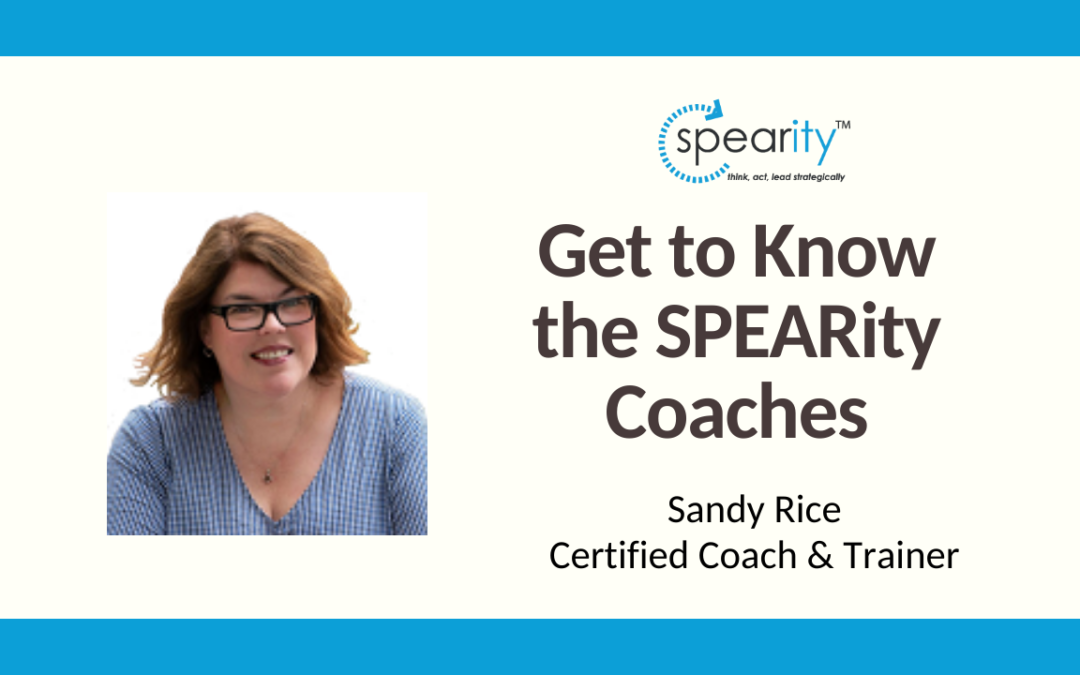 Get to Know SPEARity Coach – Sandy Rice