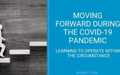 Moving Forward During the COVID 19 Pandemic: Learning to Operate within the Circumstance