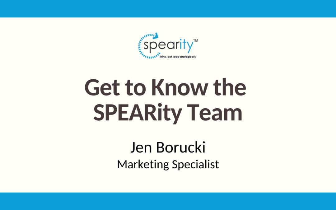 Get to Know SPEARity Marketing Specialist: Jen Borucki